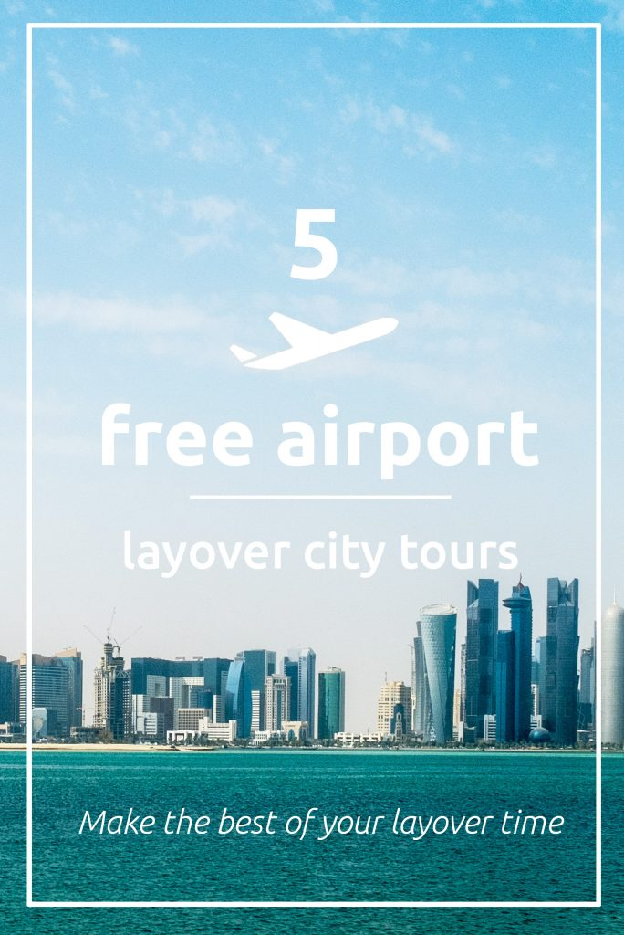 Free airport layover city tours